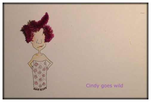 Cindy goes wild